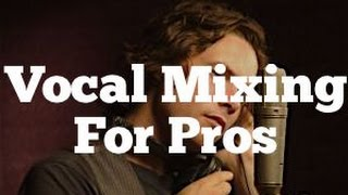 vocal mixing for pros using eq compression and fx   featuring michael johns
