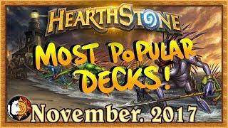 Hearthstone: Most Popular Decks November 2017 - The Monthly Meta