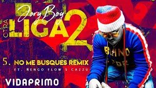 Jory Boy - No Me Busques (Remix) Ft. Ñengo Flow $ Cazzu [Official Audio]
