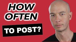 How often should I post?