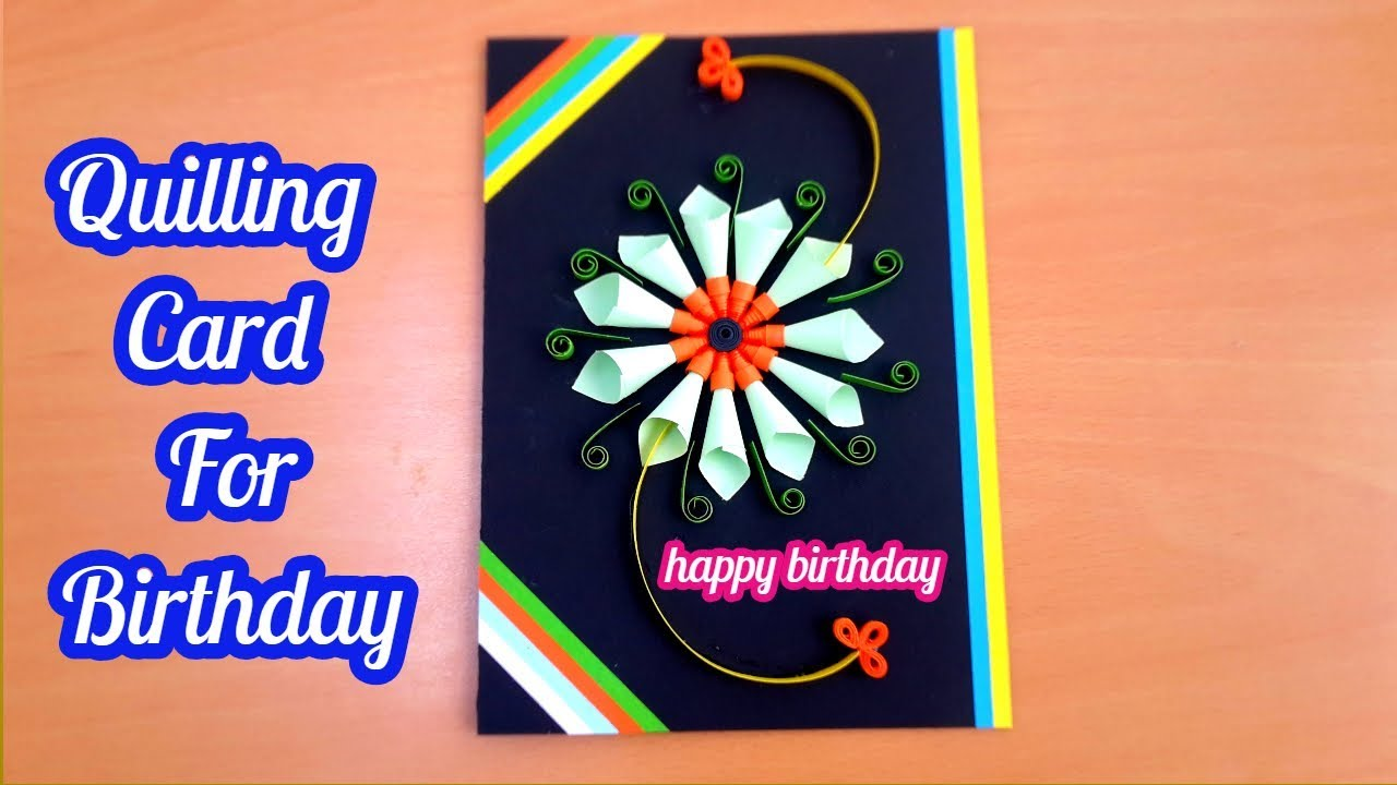 How To Make A Greeting Quilling Card Diy Paper Crafts Birthday