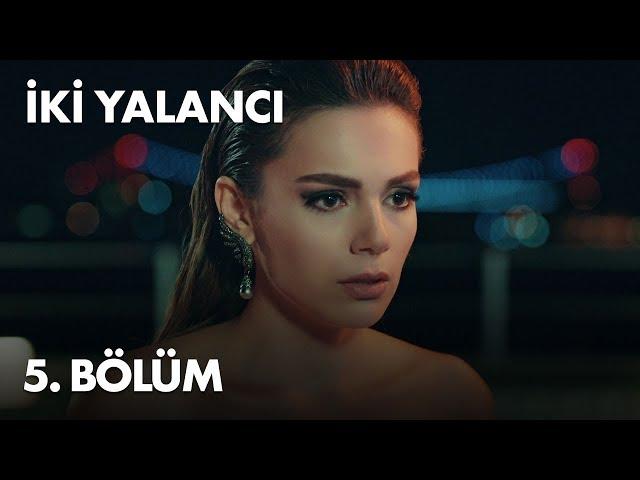 Iki Yalancı > Episode 5