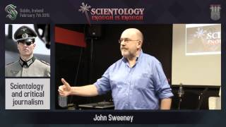Scientology: Enough is Enough - John Sweeney Scientology and critical journalism