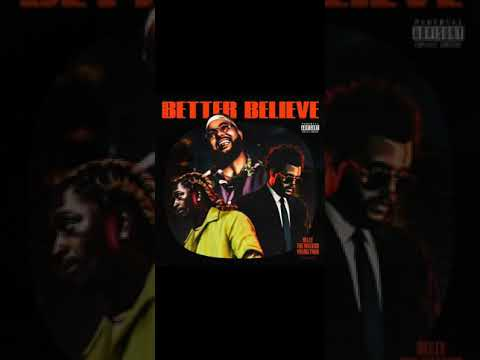 Belly, The Weeknd – Better Believe (ft. Young Thug) (Audio)