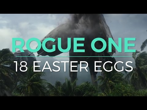 All The Star Wars Easter Eggs In Rogue One