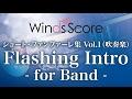 Flashing Intro - for Band -(作曲:福田洋介)