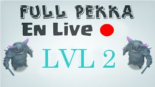 Full pekka LVL 2 - Clash Of Clans