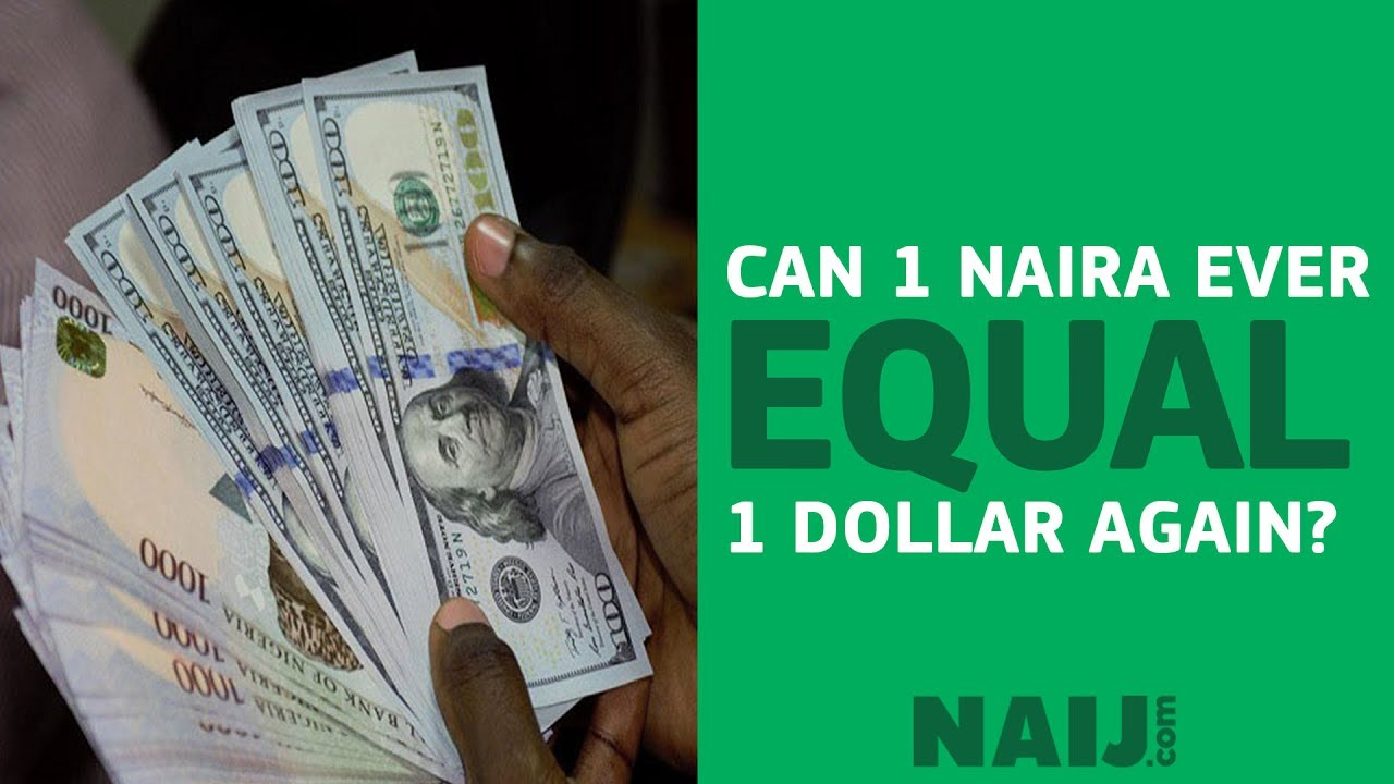 Can 1 Naira Ever Become Us Dollar