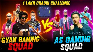 Gyan Gaming  🤜Fight 🤛 As Gaming | 1 Lakh Chaddi Challenge | Garena Free Fire