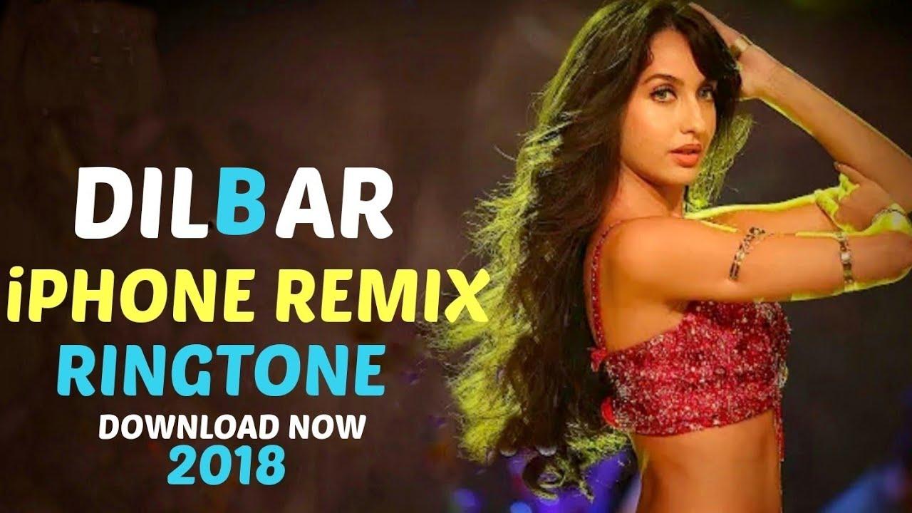 dilbar dilbar new song 2018 download ringtone