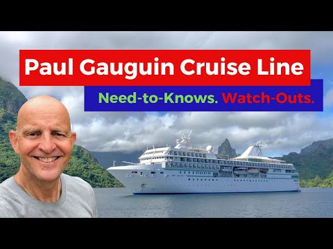 Paul Gauguin Cruises Tips. Watch-outs and Must-Knows Before Cruising