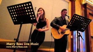 Merry Bees Live Music - Two is Better Than One (John Lye & Meryl Joan Lee)