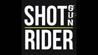 Shotgun Rider - Alone Tonight