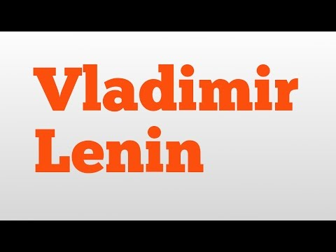Vladimir Lenin meaning and pronunciation