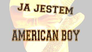 American Boy - Ja jestem American Boy TELEDYSK 2018