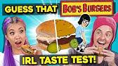 GUESS THAT FOOD: Bob's Burgers Burgers! (In Real Life)