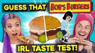 GUESS THAT FOOD: Bob's Burgers Burgers! (In Real Life)