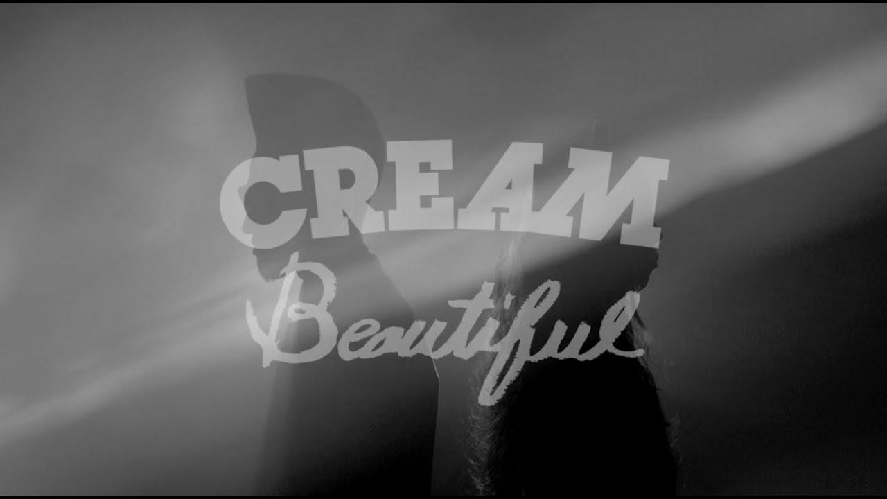 CREAM - Beautiful (Music Video...