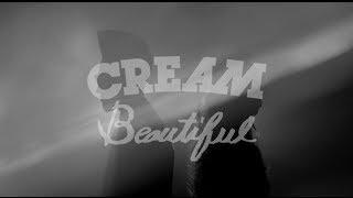 CREAM - Beautiful (Music Video) Thumbnail