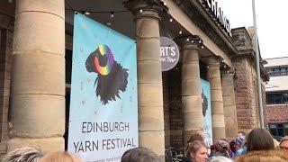 Babbles Travelling Yarns - Edinburgh Yarn Festival 2017!