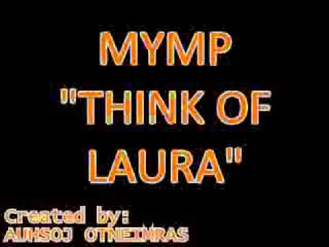 MYMP - Think Of Laura (MP3 Version)