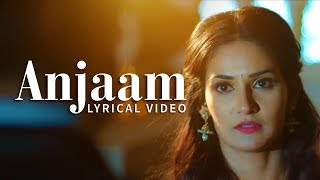 Gajendra Verma | Anjaam | Lyric Video | Vikram Singh | New Song of 2015