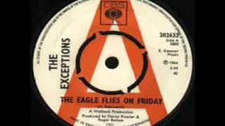 The Exceptions - The Eagle Flies On Friday