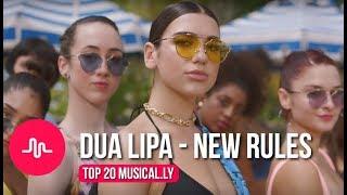 Dua Lipa - New Rules Musical.ly Compilation - Musically Songs ▹ loviemusicals