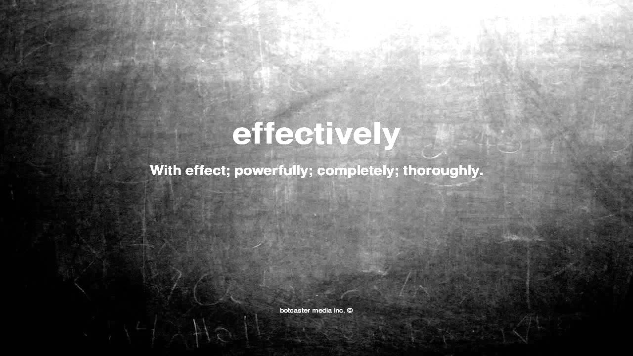 What Does Effectively Mean Youtube