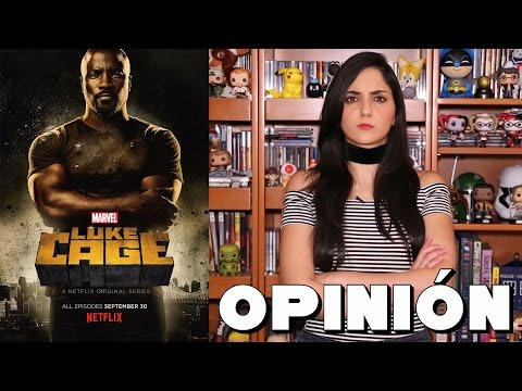 Opinión - Marvel's Luke Cage