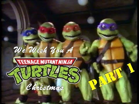 TMNT - We Wish You a Turtle Christmas [1/3] [ORIGINAL UPLOAD] - YouTube