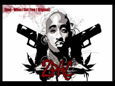 2pac - When I Get Free Original Version(unreleased high quality)