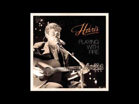 Haris Playing with fire (Nieuwe Single)