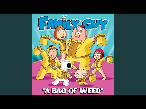 A Bag of Weed (From Family Guy)