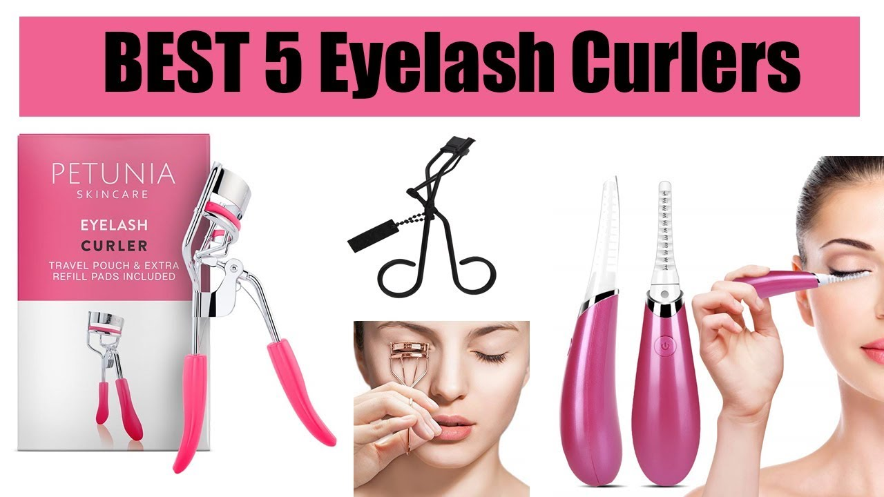 5 Best Eyelash Curlers Review 2020 - YouTube