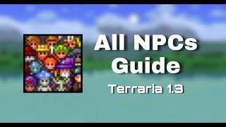 Terraria 1.3 - All NPCs Guide | NeonStarYT