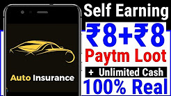"""New App To Earn Free Unlimited Paytm Cash Loot Offer """"Auto Insurance"""""""