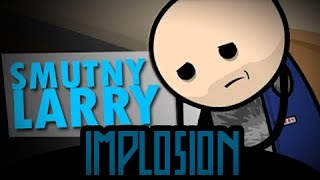 Cyanide & Happiness: Sad Larry / Smutny Larry Dubbing PL (Polish Dubbing)