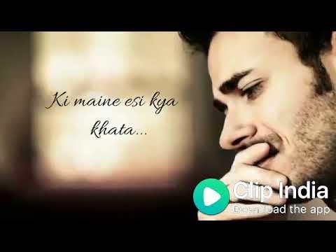 Kyun Itna Mujhse Hai Khafa Tu Love Song Whatsapp Lyrics Status