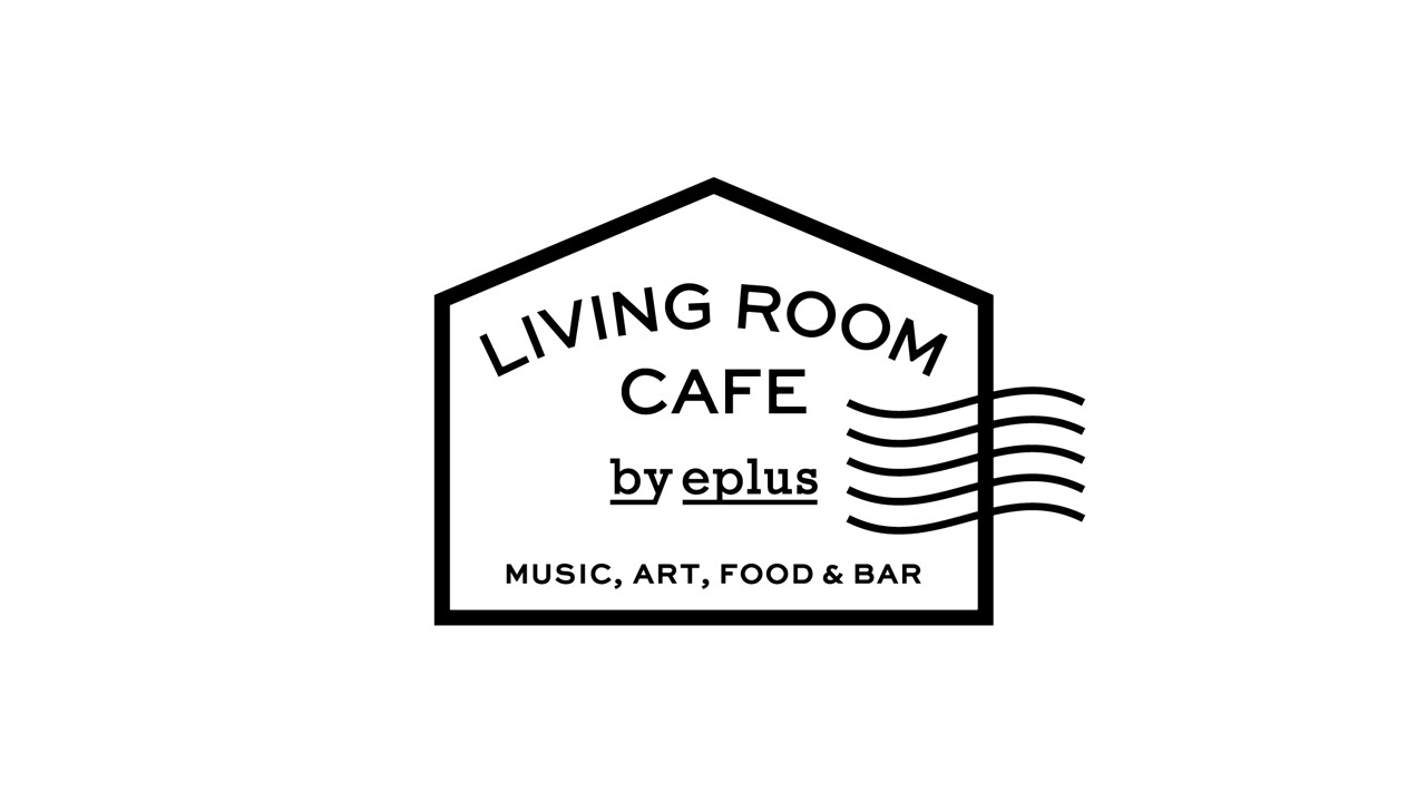 TrailerLIVING ROOM CAFE By Eplus