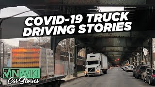Crazy trucking stories from the COVID-19 pandemic