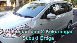 3 Kelebihan dan 2 Kekurangan Suzuki Ertiga