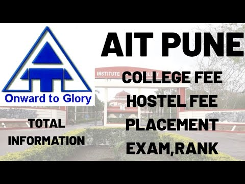 AIT PUNE COLLEGE FEE | HOSTEL FEE | RANKING | PLACEMENT | TOTAL INFORMATION