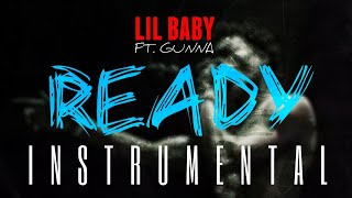 Lil Baby Ft. Gunna Ready INSTRUMENTAL ReProd. by IZM.mp3
