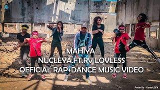 Mahiya Nucleya.Ft.Rv LovLess ( Rap+Dance) shot on one plus 6t.