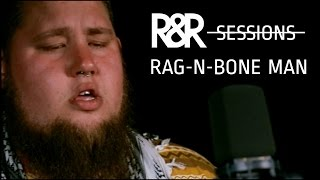 Rag N Bone Man - Lay My Body Down (R&R Sessions)