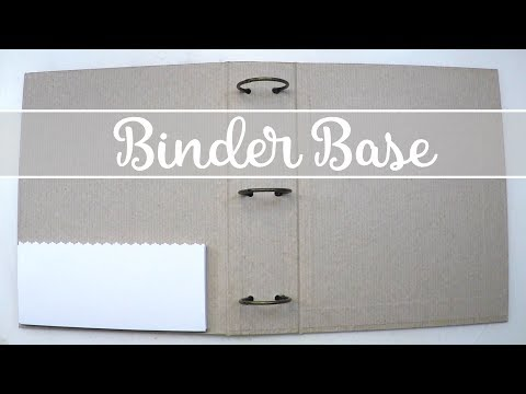 Binder Base - How To Create It