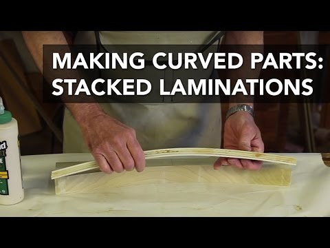 How to Make Curved Wood Parts with Stacked Laminations