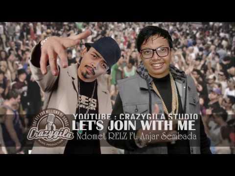 LET'S JOIN WITH ME - Ndomet RELZ Ft Anjar Sembada Video Lirik