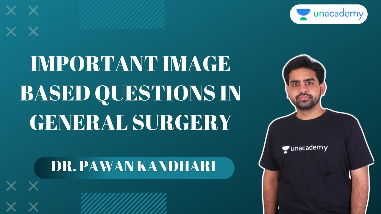 Important Image Based Questions in General Surgery By Dr. Pawan Kandhari #Generalsurgery